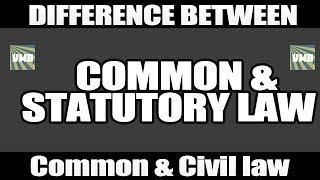 Download Common law Vs Statutory Law & Common law Vs Civil law : Differences Video