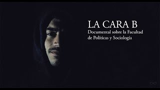 Download LA CARA B - Documental sobre la Facultad de Políticas y Sociología UCM Video