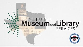 Download Texas and the IMLS: Federally Funded Library Programs that Benefit ALL Texans Video
