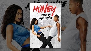 Download Honey: Rise Up and Dance Video