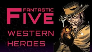 Download 5 Best Western Heroes - Fantastic Five Video