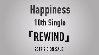 Download Happiness / REWIND Teaser Movie Video