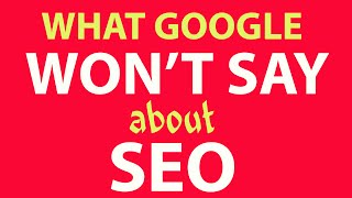Download SEO - What Google Won't Reveal & What's Changed Video