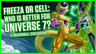 Download FRIEZA OR CELL: WHO IS BEST FOR UNIVERSE 7? | A Dragonball Discussion Video