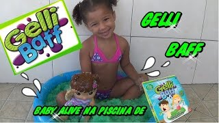 Download GELLI BAFF !! BABY ALIVE E CLARINHA NA PISCINA DE GELLI BAFF Video