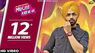 Download Muchh Rakhi Aa : Jordan Sandhu | Bunty Bains | Parmish Verma | New Punjabi Songs | White Hill Music Video