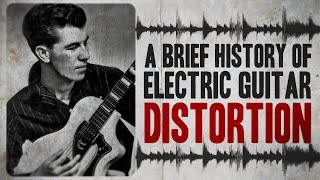Download A Brief History of Electric Guitar Distortion Video