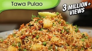 Download Tawa Pulao - Indian Rice Variety - Spicy Main Course Rice Recipe By Ruchi Bharani Video