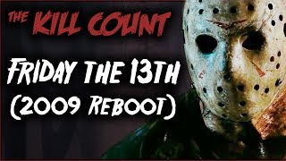Download Friday the 13th (2009 Reboot) KILL COUNT Video