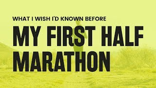 Download First Half Marathon Tips (What I Wish I'd Known!) | RunToTheFinish Video