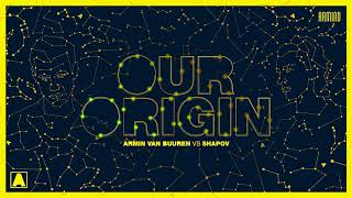 Download Armin van Buuren vs Shapov - Our Origin (Extended Mix) Video