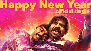 Download Happy New Year (Single) - Kavan | Vijay Sethupathi, T Rajhendherr | K V Anand | HipHop Tamizha Video