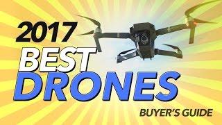 Download 2017 BEST DRONES - BUYER'S GUIDE Video