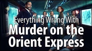 Download Everything Wrong With Murder On The Orient Express Video