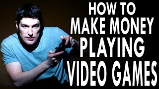 Download How to Make Money Playing Video Games - EPIC HOW TO Video
