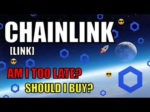 Is It Too Late For Me To Buy Chainlink? Is Chainlink Still A Good Investment In 2020?