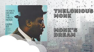 Download Thelonious Monk - Monk's Dream (Full Album) Video