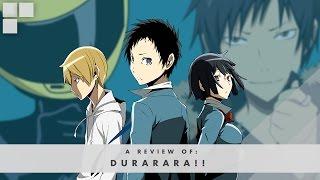 Download GR Anime Review: Durarara!! Video