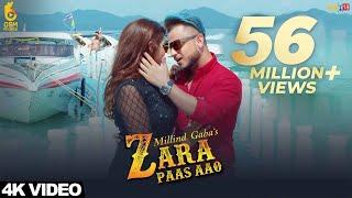 Download Zara Paas Aao - Millind Gaba Ft. Xeena || OSM Records || Latest Hindi Song 2018 Video