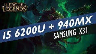 Download I5 6200U + 940MX | League of Legends no Samsung X31 Video