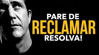 Download PARE DE RECLAMAR! NÃO VAI ADIANTAR NADA ( Video Motivacional ) Video