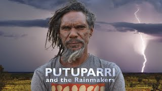 Download Putuparri And The Rainmakers - Official Trailer Video