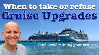 Download When Should You Take Or Refuse A Cruise Upgrade? 8 Ways They Could Ruin Your Cruising Vacation Video