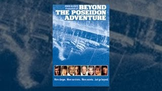 Download Beyond the Poseidon Adventure Video