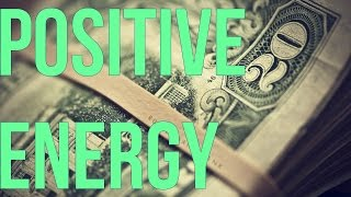 Download How To Use Positive Energy To Attract Money! (This WORKS!) Video