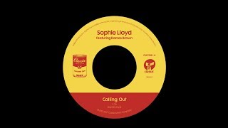 Download Sophie Lloyd featuring Dames Brown 'Calling Out' Video