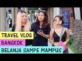 Download VLOG BANGKOK: BELANJA SAMPE MAU PINGSAN Video