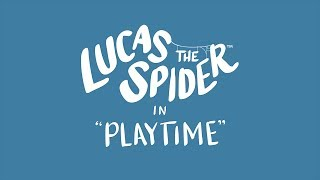 Download Lucas the Spider - Playtime Video