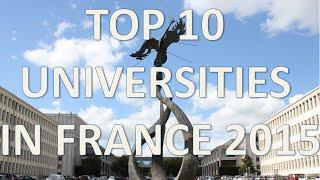 Download Top 10 Best Universities In France 2015/Top 10 Universidades De Francia 2015 Video