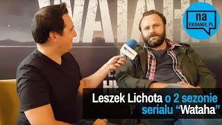 Download Leszek Lichota opowiada o 2. sezonie serialu Wataha Video