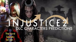 Download The Lord Speaks #129: Injustice 2 DLC Characters Predictions Video