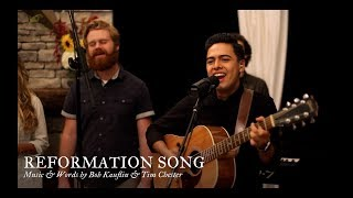 Download Reformation Song by Bob Kauflin & Tim Chester Video