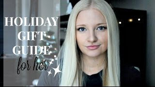 Download HOLIDAY GIFT GUIDE FOR HER 2016 | Christmas Wishlist Ideas Video