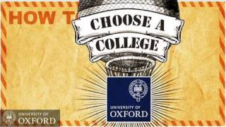 Download Oxford University - How to choose a college - Undergraduate Admissions Video