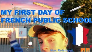 Download My FIRST DAY of French Public School Video