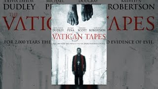 Download The Vatican Tapes Video