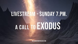 Download A Call to Exodus - Terry Bennett (12-15-19) Video