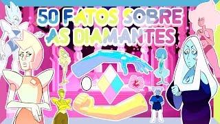 Download Steven Universo - 50 FATOS SOBRE AS DIAMANTES (Yellow, Blue, Pink e White Diamond) Video