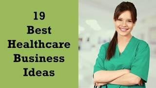 Download 19 Best Healthcare Business Ideas   Sameer Gudhate Video