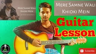 Download Mere Samne Wali Khidki Mein-Easy Guitar Lesson..By-Mera Guitar Channel(Hindi/Bengali) Video