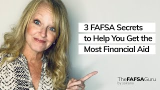 Download 3 FAFSA secrets to help you get the most financial aid Video