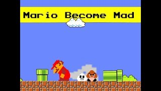 Download Mario become Mad Video