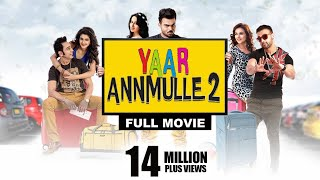 Download YAAR ANNMULLE 2 | Full Movie | Latest Punjabi Movies 2017 | Comedy Video