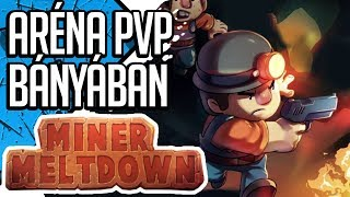Download ARÉNA PVP BÁNYÁBAN | MINER MELTDOWN (magyar/hun gameplay) Video