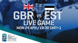 Download Great Britain - Estonia | Full Game | 2017 IIHF Ice Hockey World Championship Division I Group B Video