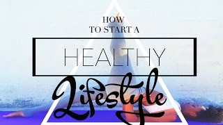 Download How to start a HEALTHY LIFESTYLE & LOSE WEIGHT Video